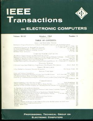 IEEE Transactions on Electronic Computers, October 1963. IRE IEEE Transactions on Electronic Computers IEEE, Volume EC-12 Number 5 October 1963.