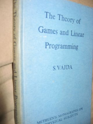 The Theory of Games and Linear Programming. S. Vajda.