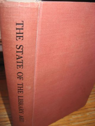 Charging Systems; volume 2 part 3 of The State of the Library Art 1961. Leila Kirkwood, Ralph R....