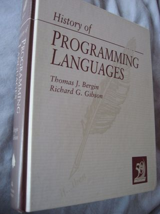 History of Programming Languages II. Thomas Bergin, Richard Gibson.