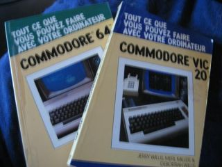 Two volumes in French; Commodore Vic 20 AND Commodore 64; Tout ce que vous pouvez faire avec...