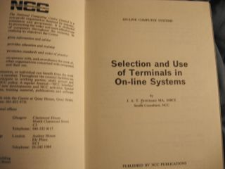 Selection and Use of Terminals in On-Line Systems. J. Pritchard.