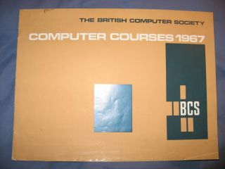 Computer Courses 1967, computer courses list British Computer Society BCS 1967