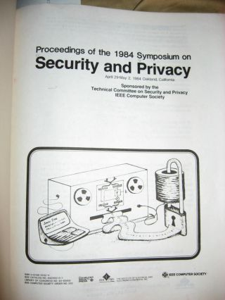 1984 Symposium on Security and Privacy, Proceedings, IEEE Computer Society. IEEE and,...