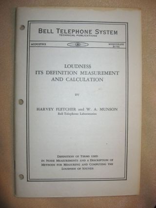 Loudness Its Definition Measurement and Calculation -- Bell Telephone system Monograph B-756,...