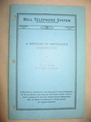 A Method of Impedance Correction, Bell Telephone system Monograph B-532 December 1930. H. W. Bode