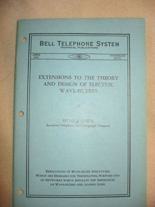 Extensions to the Theory and Design of Electric Wave Filters, Bell Telephone System Monograph B-556 April 1931. Otto J. Zobel.