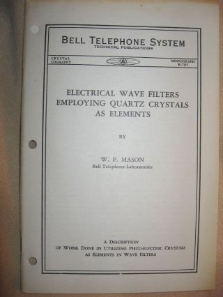 Electrical Wave Filters Employing Quartz Crystals as Elements, Bell Telephone System monograph...