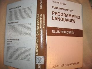 Fundamentals of Programming Languages, second edition 1984. Ellis Horowitz