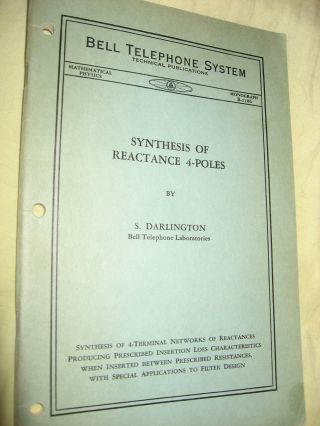 Synthesis of Reactance 4-Poles which Produce Prescribed Insertion Loss Characteristics, Bell Telephone Laboratories Monograph B-1186