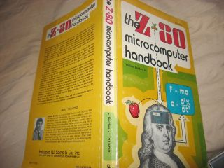 The Z-80 Microcomputer Handbook. William Barden