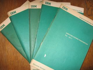 Computing Systems Fundamentals, Units I, II, III, IV, V. IBM Education Dept. Endicott NY Programmed Instruction Course.