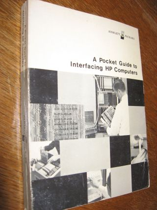 A Pocket Guide to Interfacing HP Computers, 1969. Hewlett-Packard Company.