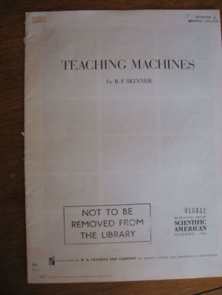 Teaching Machines; separate reprint from Scientific American, November 1961. B. F. Skinner.