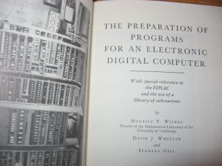 The Preparation of Programs for an Electronic Digital Computer; volume I in the reprint series for the History of Computing