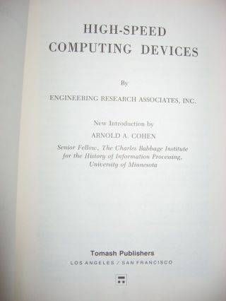 High-Speed Computing Devices, volume 4, Charles Babbage Institute reprint series for the History of Computing