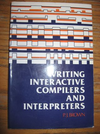 Writing Interactive Compilers and Interpreters. P. J. Brown.
