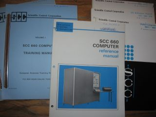 Six (6) SCC 660 Computer reference manuals, see list; Spl ref. manual 655R, 2 volume training manuals 660; etc. SCC Scientific Control Corporation.