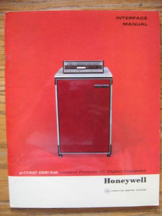 Honeywell DDP-516 General Purpose Computer, Interface Manual, September 1966. Honeywell.