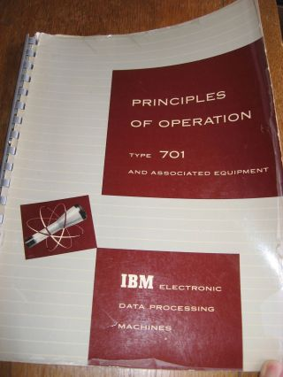 Principles of Operation, Type 701 and associated equipment, IBM Data Electronic data processing...
