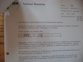 IBM 7090 Data Processing System Reference Manual, August 1961; PLUS, 8 pages of IBM Technical Newsletter 1962 pertaining to corrections, additions etc. for the 7090
