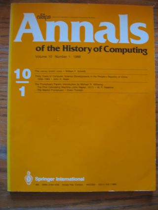 Annals of the History of Computing, volume 10 number 1, 1988. Afips, various authors.