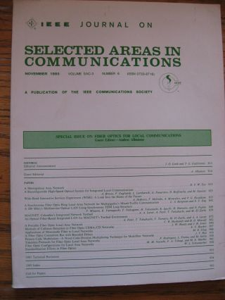 Special Issue on Fiber Optics for Local Communications, November 1985, Vol. SAC-3 number 6....