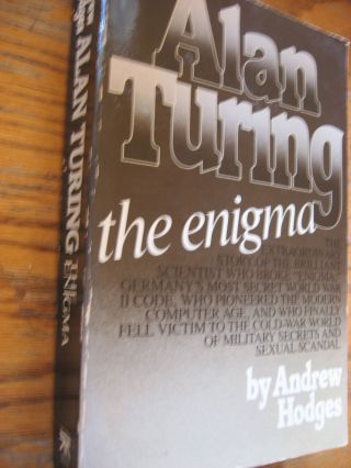 Alan Turing the enigma (1984 edition, large thick softcover). Andrew Hodges