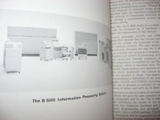 Lot of 3 Burroughs B5000 manuals -- 1) The Descriptor, definition of the B5000 information processing system; 2) Extended Algol Reference Manual for the Burroughs B5000; 3) Burroughs B5000 Conference september 1985