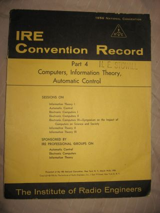 Computers, Information Theory, Automatic Control -- IRE Convention Record 1956 part 4. IRE Convention Record 1956 part 4.