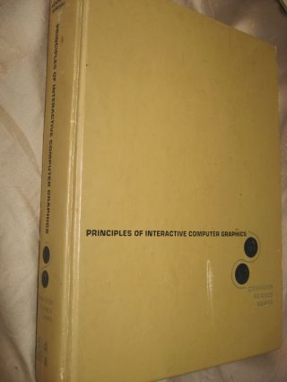 Principles of Interactive Computer Graphics, first edition 1973. William Newman, Robert Sproull.