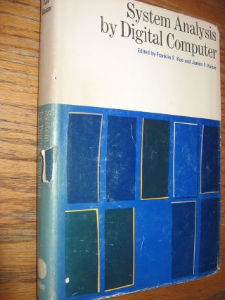 System Analysis by Digital Computer, 1966. Franklin Kuo, James Kaiser.