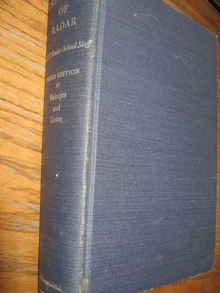 Principles of Radar, third edition 1952. third edition Reintjes and Coate, MIT Members of the...