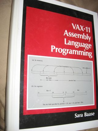 VAX-11 Assembly Language Programming. Sara Baase