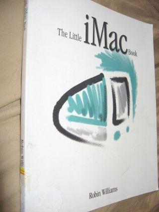 The Little iMac Book 1999. Robin Williams.