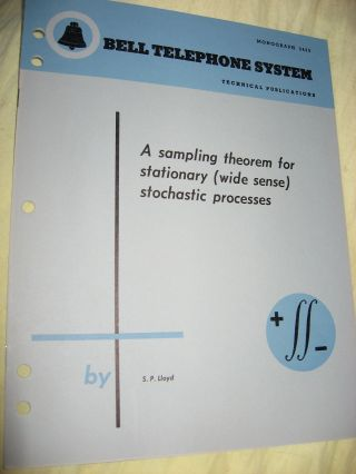 A Sampling Theorem for Stationary (wide sense) Stochastic processes, Bell Telephone System...