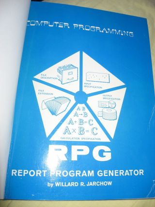 COMPUTER PROGRAMMING - RPG report program generator. Willard Jarchow