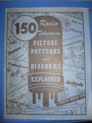 150 Radio - Television Picture Patterns and Diagrams Explained, 1954. Coyne Electrical.