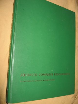 Advanced Computer Programming - a case study of a classroom assembly program, 1963. FJ Corbato, JW Poduska, JH Saltzert.
