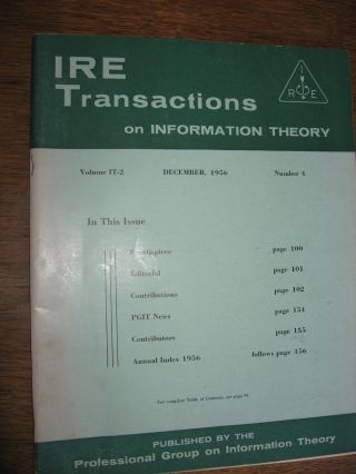 IRE Transactions on Information Theory, December 1956; volume IT-2 number 4, whole separate...