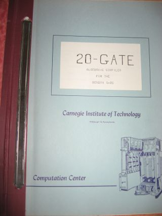 20-Gate, Algebraic Compiler for the Bendix G-20, 1962 manual, plus addendum. Bendix