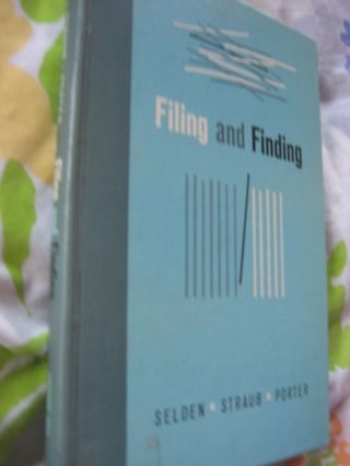 Filing and Finding (1962). Selden, Straus, Porter