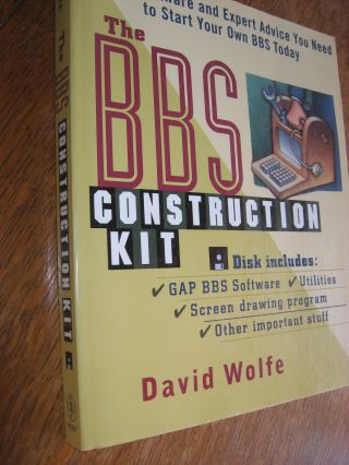 The BBS Construction Kit softcover book (NO DISK). David Wolfe