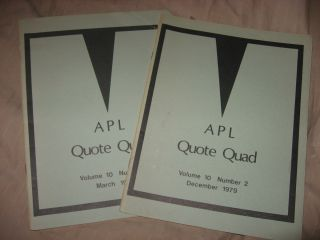 APL Quote Quad, 2 issues, volume 10 number 2 December 1979 AND volume 10 number 3 March 1980....